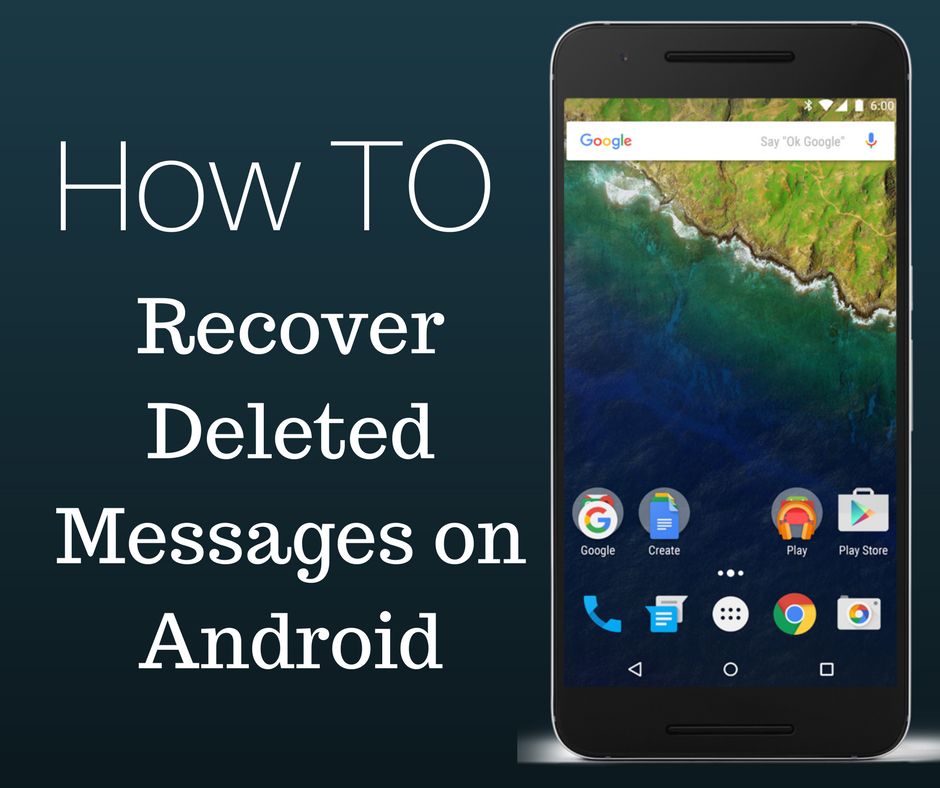 How To Recover Deleted Messages On Android Etech Hacks